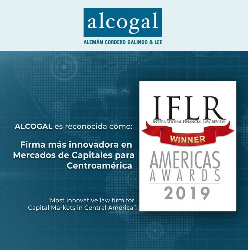 "Alcogal is recognized as the ""Most Innovative Law Firm for Capital Markets in Central America"" at the 2019 IFLR Americas Awards"