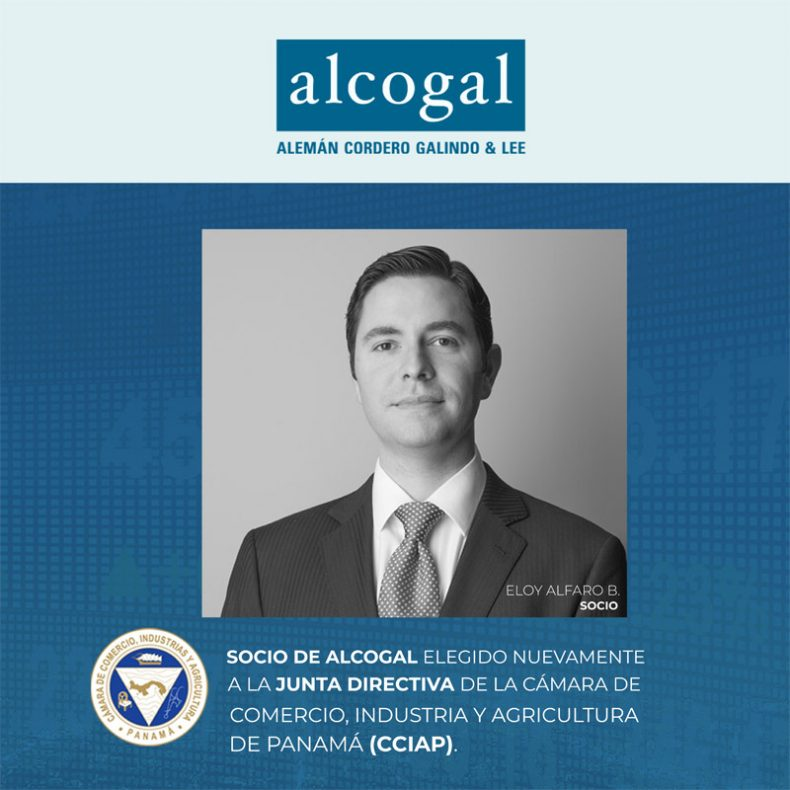 Alcogal partner elected to the Board of Directors of the Chamber of Commerce, Industry and Agriculture of Panama (CCIAP)